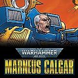 Warhammer 40,000: Marneus Calgar (2020-)