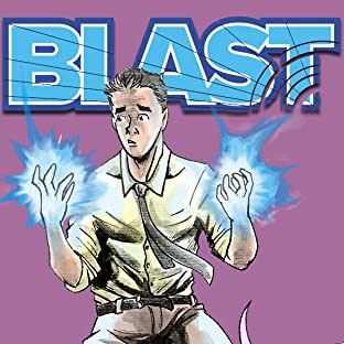 Blast, Tome 1: It had to start somewhere