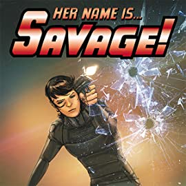 Her Name Is... Savage!