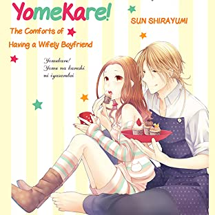 Yomekare! The Comforts Of Having A Wifely Boyfriend