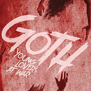 Goth, Vol. 1: Young Lovers at War