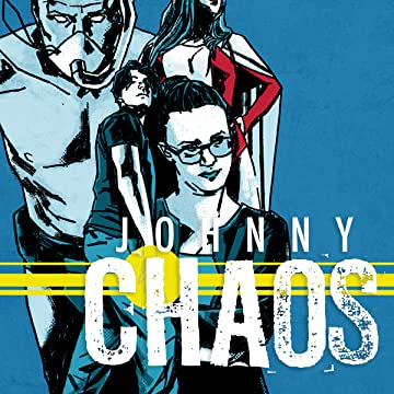 Johnny Chaos: The Collected Edition