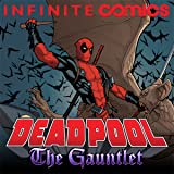 Deadpool: The Gauntlet Infinite Comic