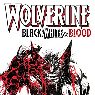 Wolverine: Black, White & Blood (2020-)