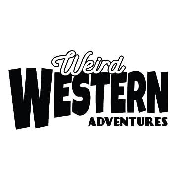 Weird Western Adventures
