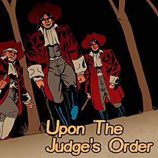 Upon The Judge's Order