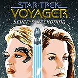 Star Trek: Voyager—Seven's Reckoning