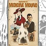 Mutilated at Medicine Mound