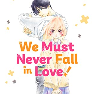 We Must Never Fall in Love!