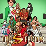 The S Factor