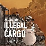 Illegal Cargo