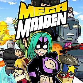 Mega Maiden