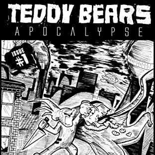 Teddy Bears Apocalypse, Vol. 1: The Bear and the Bomb
