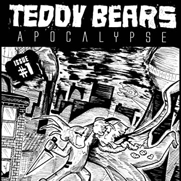 Teddy Bears Apocalypse: The Bear and the Bomb