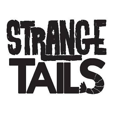 Strange Tails