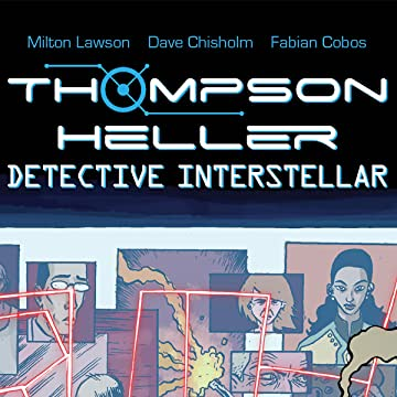 Thompson Heller:  Detective Interstellar