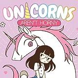 Unicorns Aren't Horny
