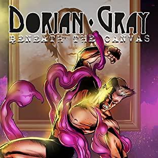 Dorian Gray: Beneath the Canvas