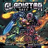 Gladiator Bots: Badass Bots