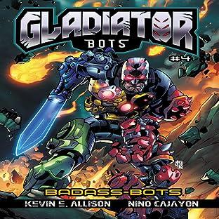 Gladiator Bots, Vol. 4: Badass Bots