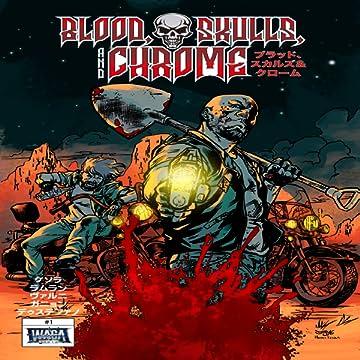 Blood, Skulls & Chrome