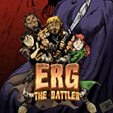 ERG: The Battler