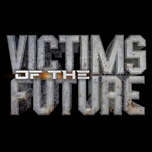 Victims of the Future