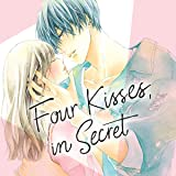 Four Kisses, in Secret