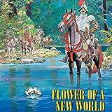 Flower of a New World