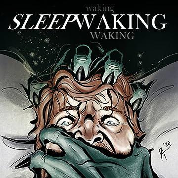 Sleepwaking