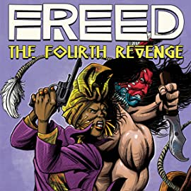 FREED, Vol. 1: The Fourth Revenge