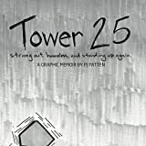 Tower 25: Tower 25