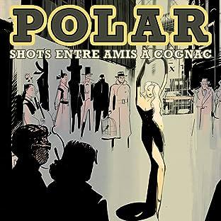 Polar : Shots entre amis à Cognac