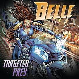 Belle: Targeted Prey