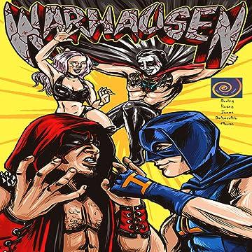 WARHAUSEN: Wrestling's Wildest Renegades