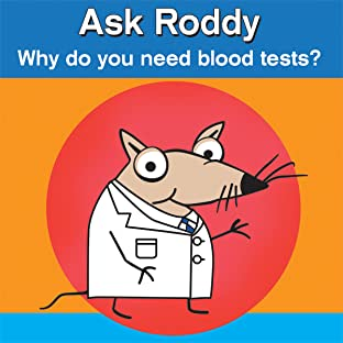 Ask Roddy, Tome 4: Why do you need blood tests?