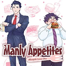 Manly Appetites: Minegishi Loves Otsu