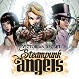 Victorian Secret: Steampunk Angels