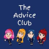 The Advice Club