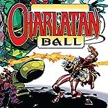 Charlatan Ball, Vol. 1