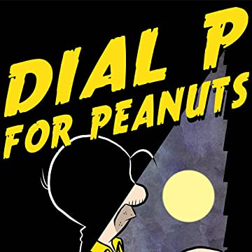 Dial P For Peanuts