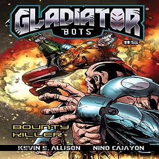 Gladiator Bots, Vol. 5: Bounty Killer