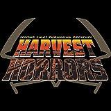 Harvest of Horrors: Harvest of Horrors