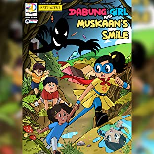 Dabung Girl and Muskaan's Smile [Comic Book for Children]: Dabung Girl and Muskaan's Smile [Comic Book for Children]