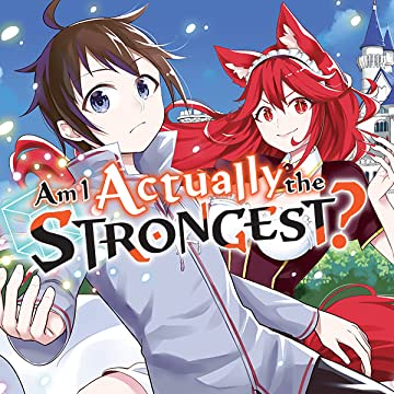 Am I Actually the Strongest?