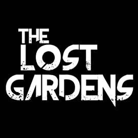 The Lost Gardens, Vol. 1: The Lost Gardens