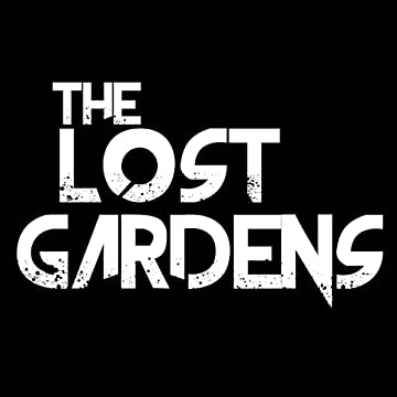 The Lost Gardens: The Lost Gardens