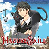 Hazure Skill: The Guild Member with a Worthless Skill Is Actually a Legendary Assassin