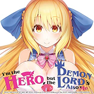 I'm the Hero, But the Demon Lord's Also Me