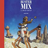 Buster Mix